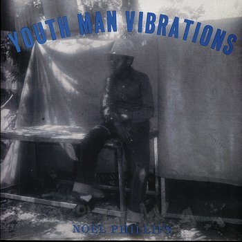 Cover art - Noel Phillips: Youth Man Vibrations