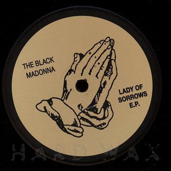 Cover art - The Black Madonna: Lady Of Sorrows EP