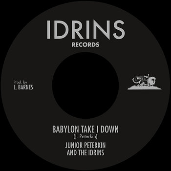 Cover art - Junior Peterkin & The Idrins: Babylon Take I Down