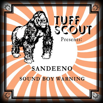 Cover art - Sandeeno: Sound Boy Warning