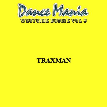 Cover art - Traxman: Westside Boogie Vol. 3