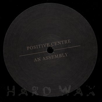 Cover art - Positive Centre: An Assembly