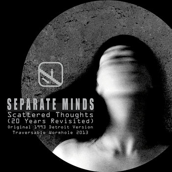 Cover art - Separate Minds: Scattered Thoughts (20 Years Revisited)