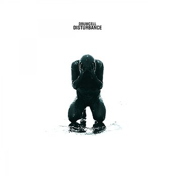 Cover art - Drumcell: Disturbance