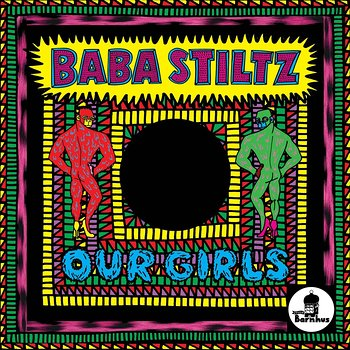Cover art - Baba Stiltz: Our Girls