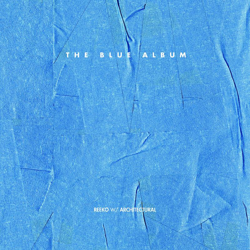 Cover art - Reeko w/ Architectural: The Blue Album