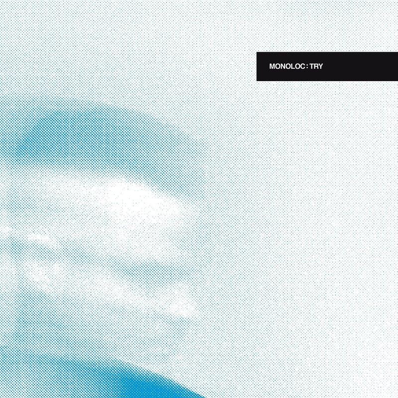 Cover art - Monoloc: Try