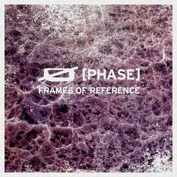 Cover art - Phase: Frames Of Reference
