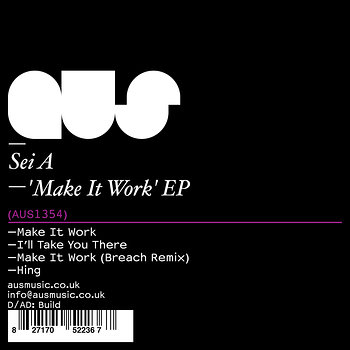 Cover art - Sei A: Make It Work EP