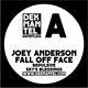 Cover art - Joey Anderson: Fall Off Face