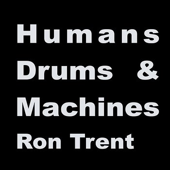 Cover art - Ron Trent: Human League