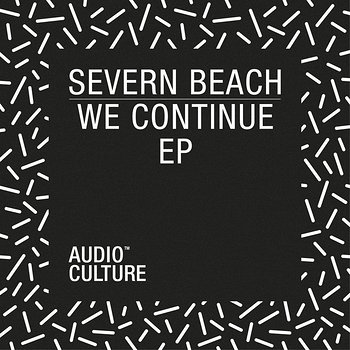 Cover art - Severn Beach: We Continue EP