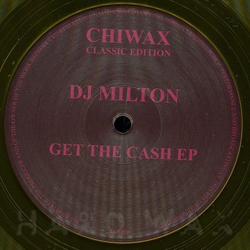 Cover art - DJ Milton: Get The Cash EP