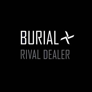 Cover art - Burial: Rival Dealer