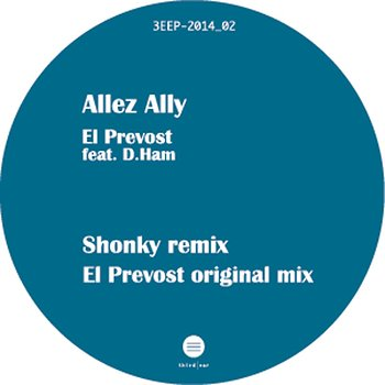 Cover art - El Prevost: Allez Ally Remixes
