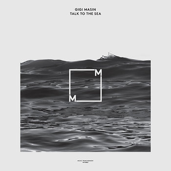 Cover art - Gigi Masin: Talk To The Sea