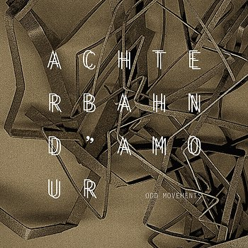 Cover art - Achterbahn D'Amour: Odd Movements