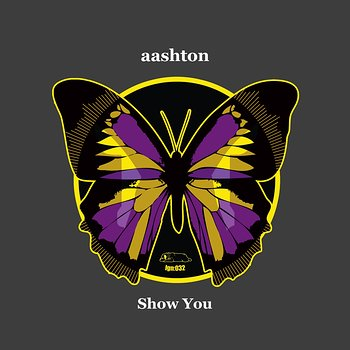 Cover art - Aashton: Show You EP
