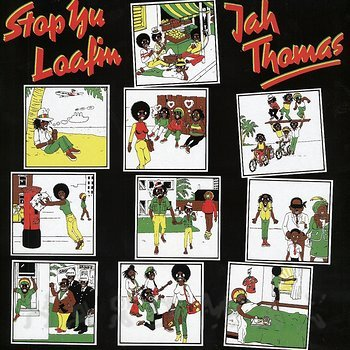 Cover art - Jah Thomas: Stop Yu Loafin