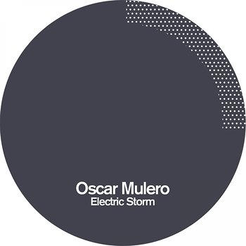 Cover art - Oscar Mulero: Electric Storm EP