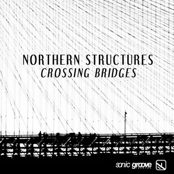 Cover art - Northern Structures: Crossing Bridges
