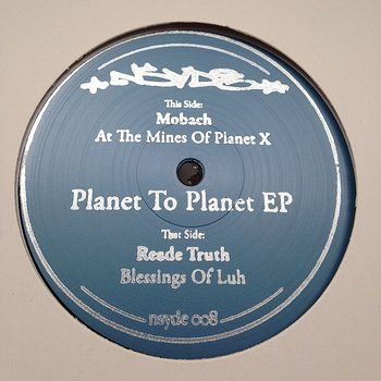 Cover art - Mobach / Reade Truth: Planet to Planet EP