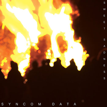 Cover art - Syncom Data: Sweet Sadness Part I