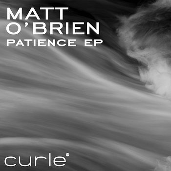 Cover art - Matt O'Brien: Patience EP