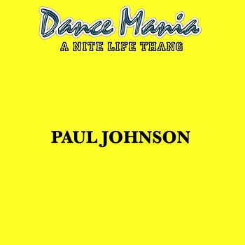 Cover art - Paul Johnson: A Nite Life Thang