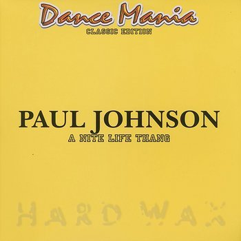 Cover art - Paul Johnson: A Nite Life Thang