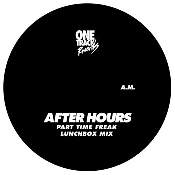 Cover art - After Hours: Part Time Freak