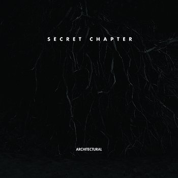 Cover art - Architectural: Secret Chapter Part 1