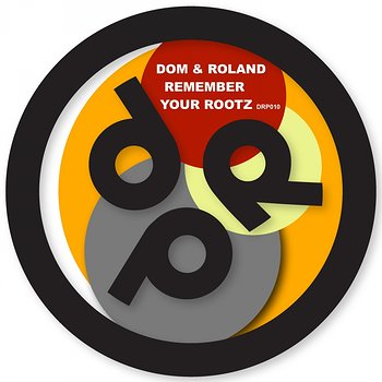 Cover art - Dom & Roland: Remember Your Rootz