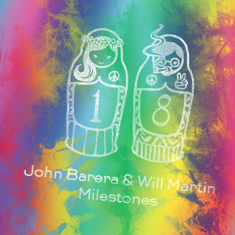 Cover art - John Barera & Will Martin: Milestones