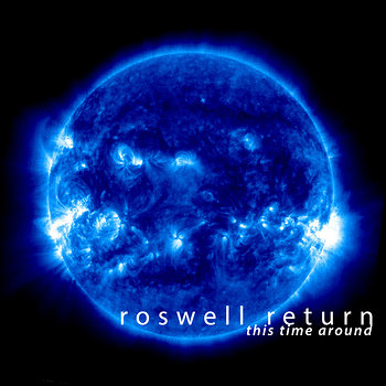 Cover art - Roswell Return: This Time Around
