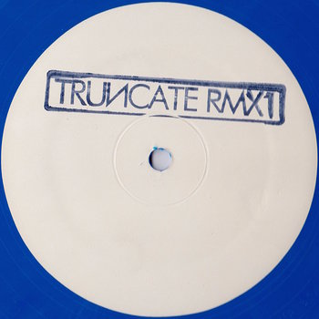 Cover art - Truncate: Remixed Part 1
