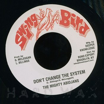 Cover art - The Mighty Abidjans: Don't Change The System