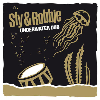 Cover art - Sly & Robbie: Underwater Dub