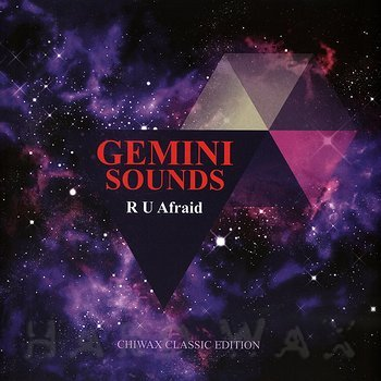 Cover art - Gemini: R U Afraid