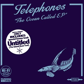 Cover art - Telephones: The Ocean Called EP