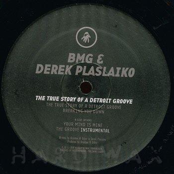 Cover art - BMG & Derek Plaslaiko: The True Story Of A Detroit Groove