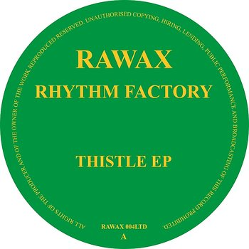 Cover art - Rhythm Factory: Thistle EP