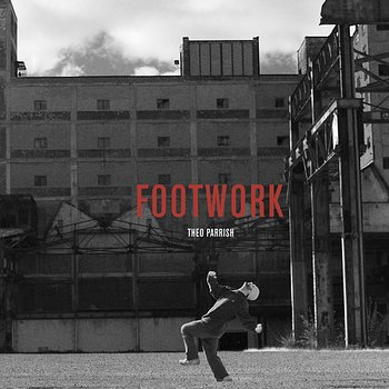 Cover art - Theo Parrish: Footwork