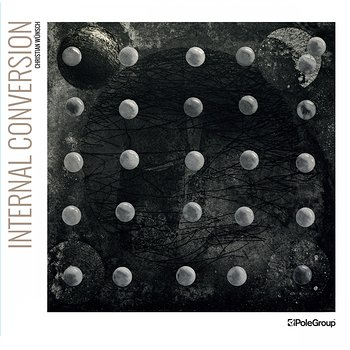 Cover art - Christian Wünsch: Internal Conversion