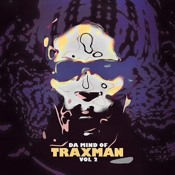 Cover art - Traxman: Da Mind Of Traxman Vol.2