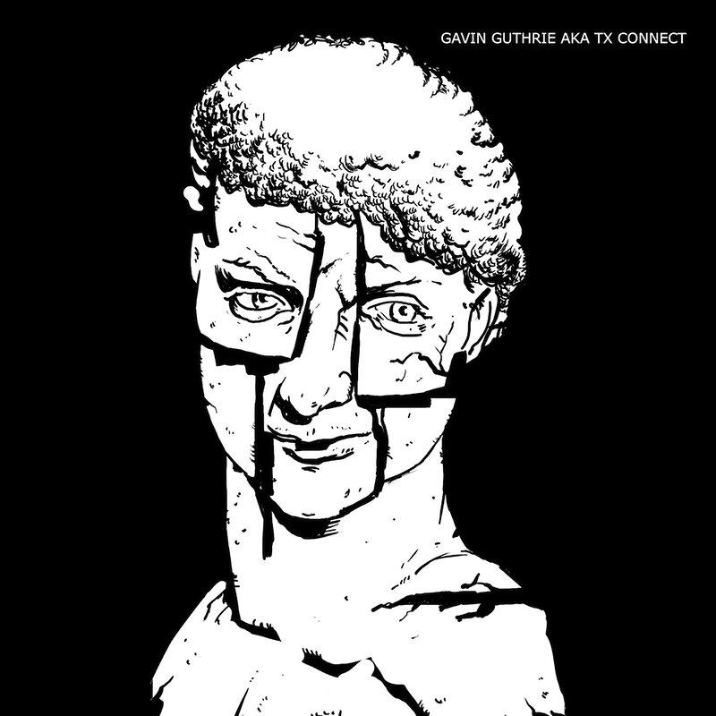 Cover art - Gavin Guthrie: Gavin Guthrie AKA TX Connect