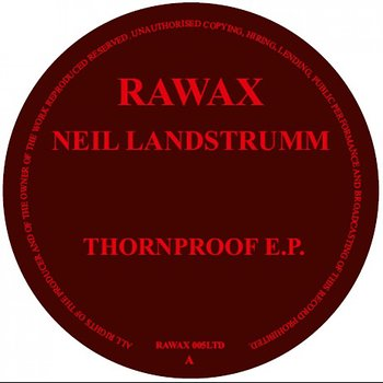 Cover art - Neil Landstrumm: Thornproof EP