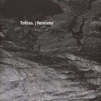 Cover art - Tobias: Remixes