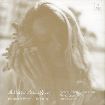 Cover art - Eliane Radigue: Feedback Works 1969-1970