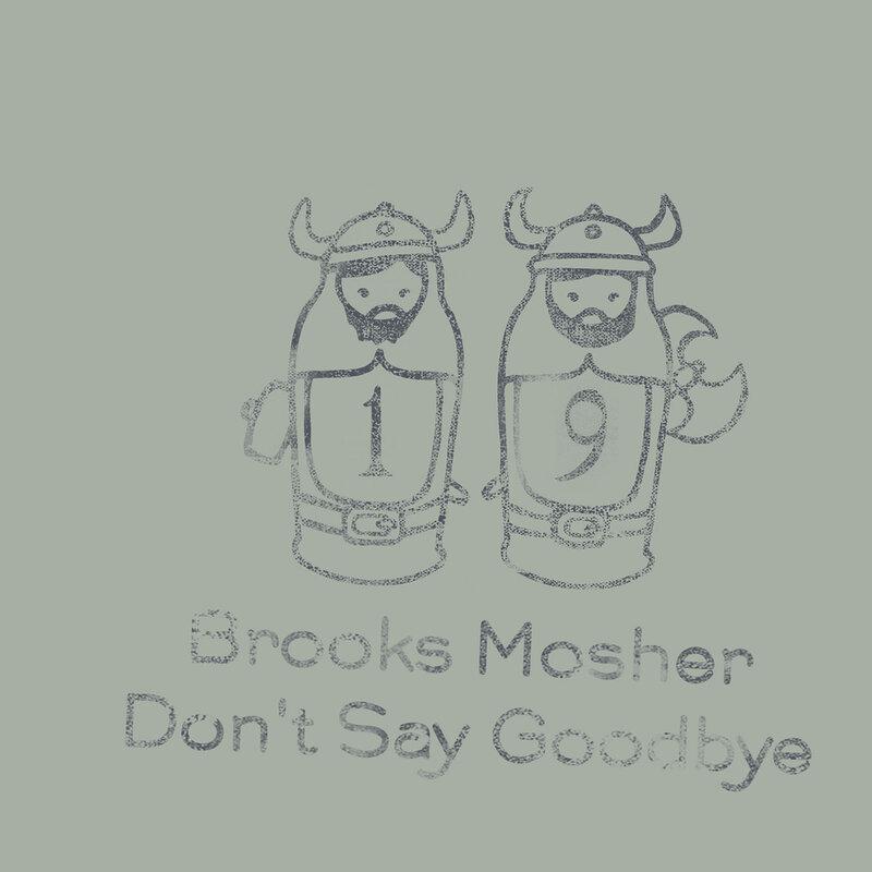Cover art - Brooks Mosher: Don't Say Goodbye